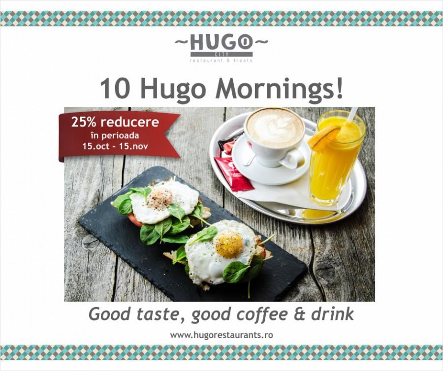 Mic dejun la Hugo City